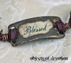 Blessed Bracelet - Words to Live by - Copper & Silk Ribbon Cuff - Inspiration Jewelry - Spiritual Jewelry - Religious Jewelry -