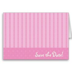 Pink Striped Save the Date Greeting Cards
