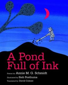Review of Annie M. G. Schmidt and Sieb Posthuma's A Pond Full of Ink by Sarah Ellis, May/June 2014 Horn Book Magazine