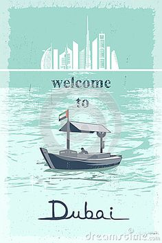 Welcome to Dubai retro poster with cityscape and landmarks and traditional abra boat at creek vector illustration