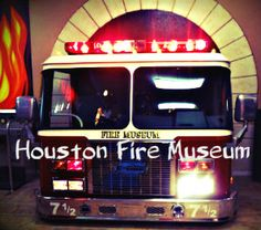Fun at the Houston Fire Museum