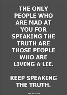 the truth life quotes quotes quote life truth wise advice wisdom life lessons