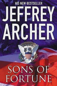 Sons of Fortune - Twins are separated at birth, and the book follows them through their lives as they grow up, marry, and then for the same political goal, but from opposite parties.  Facinating read. Believable. Enjoyable. Another solid 4-star (out of 5) for Archer. sm