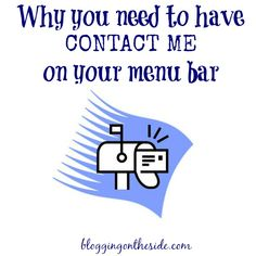 Why you need to have a CONTACT ME on your home page (with your email!)