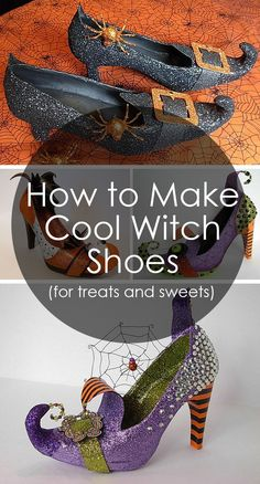 How to Make Amazing Witch Shoes For Sweets and Treets Halloween Shoes, Theme Halloween, Halloween Porch Decorations, Halloween Projects, Holidays Halloween, Halloween Treats, Halloween Party, Halloween Witches, Halloween Crafts To Sell