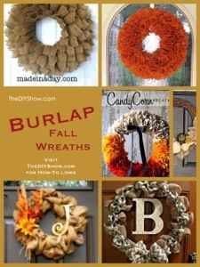 A collection of Burlap Fall Wreath ideas Falling for Fall Day 1. Find tutorial links at http://www.thediyshow.con