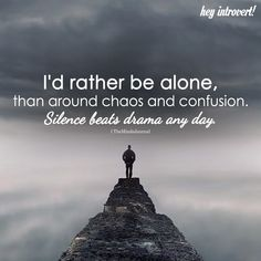 24 Best Rather be alone images | Rather be alone, Me quotes ...