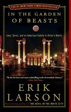 In the Garden of Beasts: Love, Terror, and an American Family in Hitler's Berlin by Erik Larson, http://www.amazon.com/dp/030740885X/ref=cm_sw_r_pi_dp_A7YFpb0S4S020