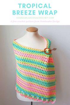 Tropical Breeze Wrap - Free Crochet Pattern - Oombawka Design  Yarn: Red Heart Super Saver Stripes Hook: 5.5 mm (I)  #redheartyarns #joycreators