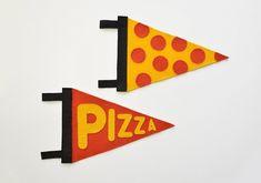 Faça uma flâmula para mostrar que você é o maior fã de pizza.