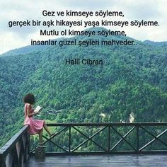 Don't tell anybody to live and tell anyone, live a true love story. – Halil Cibran words words # Manalısöz on Wise Quotes, Poetry Quotes, Movie Quotes, True Love Stories, Love Story, Exam Motivation, Good Sentences, Fade To Black, Meaningful Quotes