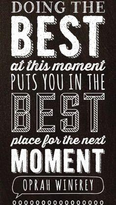 Do your best...always.