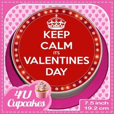 STAY CALM ITS VALENTINES DAY 7.5 INCH RED ROUND CAKE TOPPER  CCV001L
