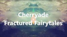 Cherryade – Fractured Fairytales