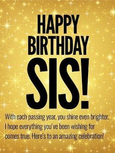 90 Happy Birthday Sister Quotes, Funny Wishes, Cake Images Collection Birthday Messages For Sister, Birthday Quotes For Her, Birthday Wishes For Sister, Happy Birthday Wishes Quotes, Birthday Blessings, Happy Birthday Greetings, Card Birthday, Birthday Celebration, Happy Birthday Lovely Sister