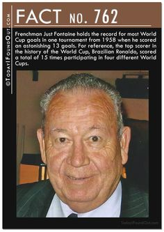 Frenchman Just Fontaine holds the record for most World Cup goals in one tournament from 1958 when he scored an astonishing 13 goals. For reference, the top scorer in the history of the World Cup, Brazilian Ronaldo, scored a total of 15 times participating in four different World Cups.