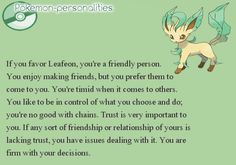 Pokemon Personalities. Why is it that I have three that explain me? <-- I know, right.