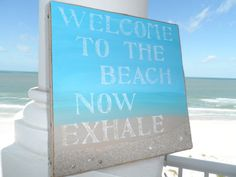Beach Welcome sign, pretty beach decor