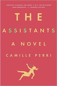 The Assistants, by Camille Perri