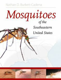 Mosquitoes of the Southeastern United States Burkett-Cadena, Nathan D. | Insects -- Southern States -- Identification.   Mosquitoes -- Southern States -- Identification. | QL536 -- .B916 2013 EB (EBRARY)