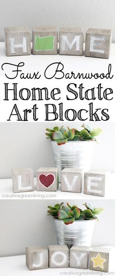 """DIY Barnwood inspired """"Home"""" state art blocks - with extra messages that you can rotate for different seasons. Love this!!"""