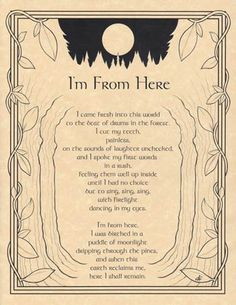 Book of Shadows Page:  I'm From Here. http://merrymeet.tumblr.com/post/14233758219