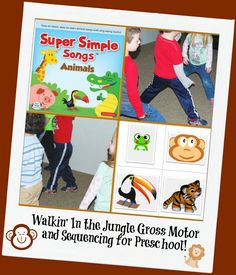 Walkin' In the Jungle Gross Motor and Sequencing for Preschool! | The Preschool Toolbox Blog