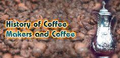 Coffee Maker Reviews, Fresh Coffee, French Press, Drip Coffee Maker, Brewing, History, Blog, Historia, Coffee Making Machine