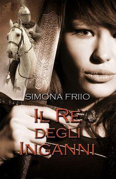 Segnalazione - IL RE DEGLI INGANNI di Simona Friio http://lindabertasi.blogspot.it/2017/05/segnalazione-il-re-degli-inganni-di.html