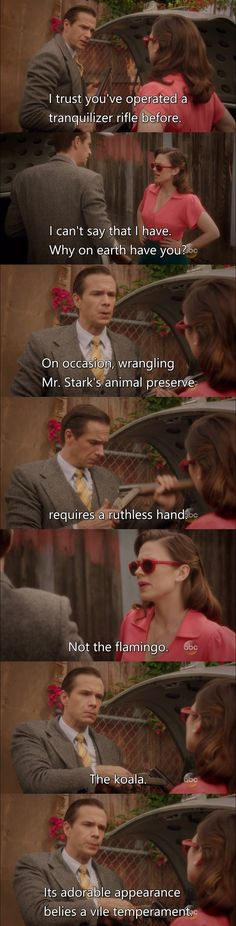 Agent Carter S02E04 Smoke and Mirrors. Another example of what made this show awesome. And why I've always said that, if I were a wild animal, I'd be a koala.