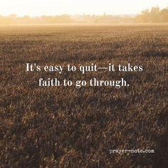 Have faith to go on. #Amen #Prayer