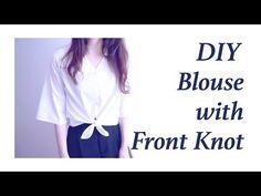 DIY Blouse with Front Knotㅣmadebyaya - YouTube MUY CHULA Y FÁCIL!!!