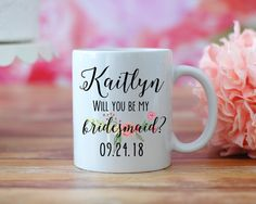 Will You Be My Bridesmaid Mug Maid of Honor by MadOliveShop