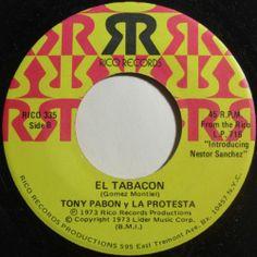 """Latin Salsa 45"""" rpm, Tony Pabon Y La Protesta on Rico Records, """"El Tabacon."""""""