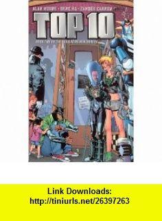 Top Ten (Book 2) (9781563899669) Alan Moore, Zander Cannon, Gene Ha , ISBN-10: 1563899663  , ISBN-13: 978-1563899669 ,  , tutorials , pdf , ebook , torrent , downloads , rapidshare , filesonic , hotfile , megaupload , fileserve