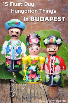 Other than the standalone language and catchy Czardas tune, there's a lot more to memorize Hungary by. Here are some of the things you might want to carry from Budapest to your family and friends back home. #BudapestWhattoBuyin #BudapestSouvenirs #BudapestShopping  #HungarianProducts #GPSmyCity #BudapestGuide