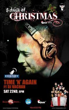 TIME & AGAIN ft DJ VACHAN, Opus, Bangalore