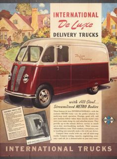 """""""International DeLuxe Delivery Trucks... with All-Steel... Streamlined METRO Bodies!"""": 1940 International Truck"""