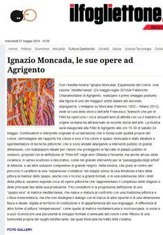 Un anno dopo la scomparsa di Ignazio Moncada una mostra ricorda il suo genio. Inaugura il 24 maggio ad Agrigento, un occasione unica per rivedere alcune sue opere.