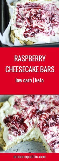 Raspberry Cheesecake Bars Recipe | Low carb, ketogenic friendly | #lowcarb #keto | mincerepubli c.com