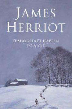 It Shouldnt Happen to a Vet by James Herriot