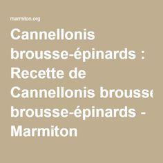 Cannellonis brousse-épinards : Recette de Cannellonis brousse-épinards - Marmiton