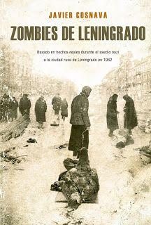 Oct. 2017. Zombies de Leningrado/ de Javier Cosnava.
