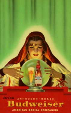 """I see Budweiser in your future!"""" ~ Vintage Seasonal Halloween Budweiser ad, ca. Old Advertisements, Retro Advertising, Retro Ads, Beer Advertisement, Pub Vintage, Vintage Labels, Vintage Posters, Vintage Circus, Funny Commercials"""