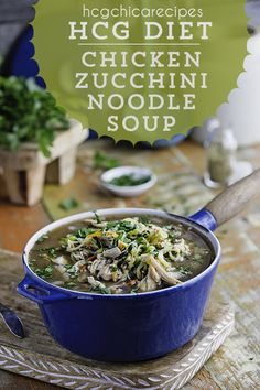 AP recipe with only 174 calories per serving - perfect for hCG Diet VLCD lunch or dinner: Chicken Zucchini Noodle Soup with Onions, Celery & Carrots Hgc Diet Recipes, Hcg Recipes, Diet Dinner Recipes, Vitamix Recipes, Canning Recipes, Healthy Nutrition, Healthy Snacks, Healthy Eating, Healthy Recipes