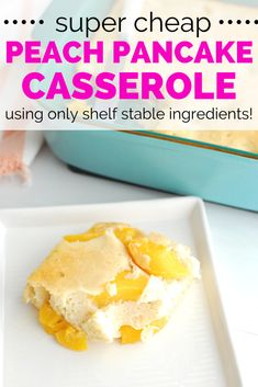 Looking for cheap breakfast recipes to make? Try this delicious peach pancake casserole, made with only shelf stable ingredients! You only need 4 ingredients that you can find in your pantry. Dairy Free Pancakes, Dairy Free Diet, Breakfast For Kids, Breakfast Recipes, Peach Pancakes, Dairy Free Breakfasts, Canned Peaches, Casserole Dishes