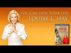 Louise Hay - Heal Your Life with Positive Affirmations [Listen 30 Days to Change Your Life Forever] - YouTube