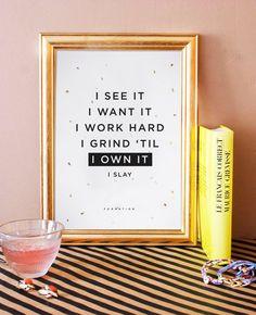 beyonce formation. I See it I want it I work hard I grind 'til I own it. typographic art print. song lyrics print.