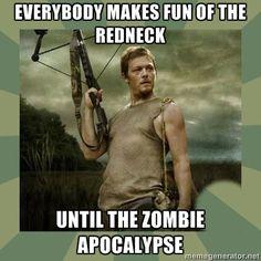 Redneck / Zombie Apocalypse / Daryl