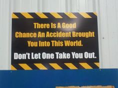 I feel like we could replace the whole Management of Change process with this sign and call it good.